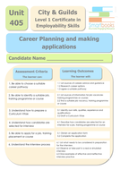 City & Guilds Unit 405 - Career Planning and Making Applications - Workbook/Final Assignment