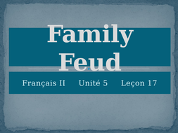 Blanc Unit 5 Leçon 17 Family Feud