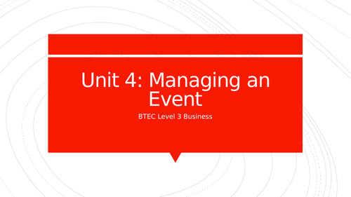 BTEC Level 3 Business Unit 4: Managing an Event - Feasibility and Success Factors