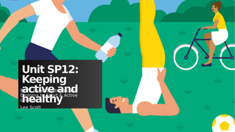Unit SP12 - Keeping active and healthy.pptx