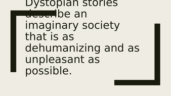 Dystopian-stories--describe-an-imaginary-society-that-is-1.pptx