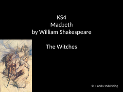 KS4-Macbeth-The-Witches-Slide-Pack.pptx