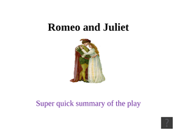 Romeo and Juliet: Summary and TImeline