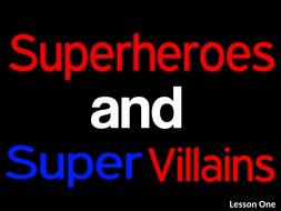Superheroes---Super-Villains-TES.pptx