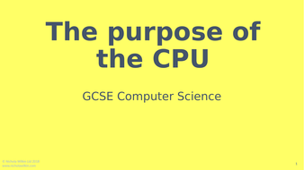 The-purpose-of-the-CPU.pptx