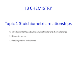 IB - A Level Chemistry Chapter notes Stoichiometric_relationships / Moles  Complete Lesson