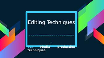 Lesson-24--Editing-techniques_.pptx