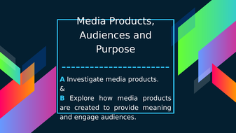 Lesson-7--Media-Products--Audience-and-Purpose.pptx