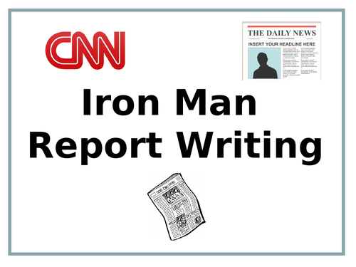 Iron Man Report Writing (Plan, PowerPoint & Resources)
