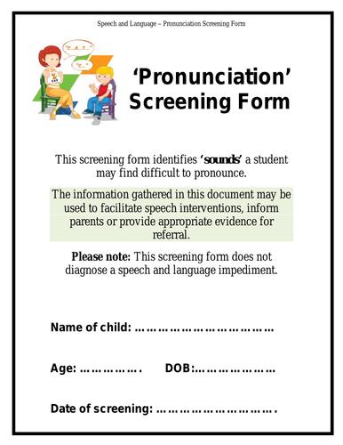 Speech and Language - Pronunciation Screening Form & Booklet