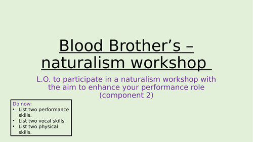 Blood Brother's Workshops (Comp 1/2 Tech Award Acting)