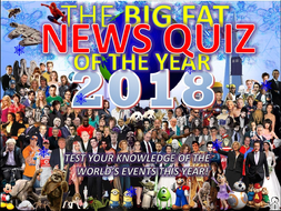 The Big Fat News Quiz of the Year 2018 End of Christmas Term Form Tutor Activity Cover Lesson