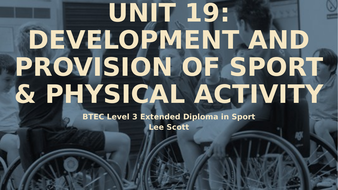 Unit19---Development---Provision-of-Sport-and-Physical-Activity.pptx