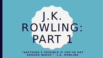 J.K. Rowling Biography PPT Part 1