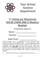 11.-Using-our-Resources-(GCSE-CHEMISTRY-ONLY)---Paper-2-TES.docx