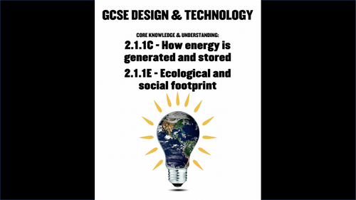 WJEC GCSE KS4 Core 211 C&E: Energy Generation Social Footprint New Design & Technology Presentation