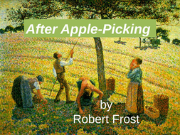 Analysis of After Apple-picking' by Robert Frost. PPT