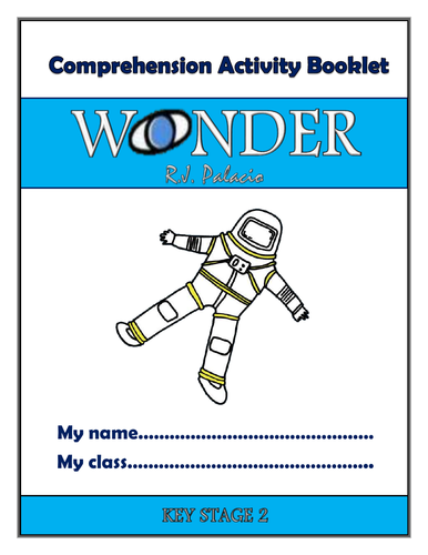 Wonder KS2 Comprehension Activities Booklet!