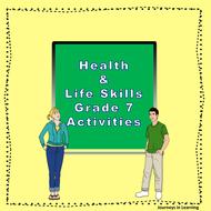 HEALTH and LIFE SKILLS Grade 7 Activities