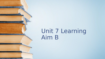 Unit-7-Learning-aim-B-and-C.pptx