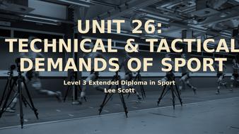 Unit-26---Technical---tactical-demands-of-sport.pptx