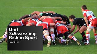Unit-3---Assessing-Risk-in-Sport---LS.pptx