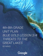 -UNIT-PLAN--Blue-Gold-Lesson-3_4-Threats-to-the-Great-Lakes.pdf