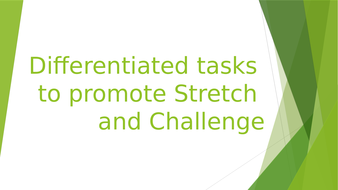 Differentiated-tasks-to-promote-Stretch-and-Challenge.pptx