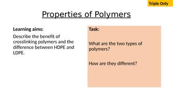 AQA-C15.3-Properties-of-Polymers.pptx