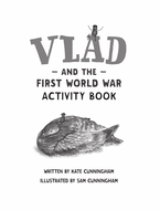 Vlad and the First World War Activity Book by cunning1