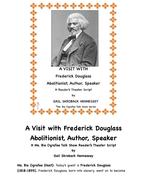 Frederick Douglass: Abolitionist, Author, Speaker(A Reader's Theater Script)