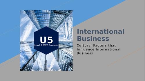 BTEC Level 3 Business: Unit 5 International Business - Cultural Factors