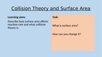 2---Collision-Theory-and-Surface-Area-tes.pptx