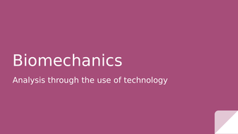 4.-Technology---Biomechanics-(1).pptx
