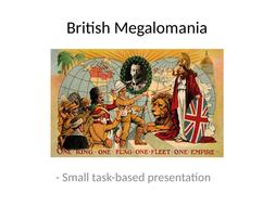 British-Megalomania---the-size-of-the-British-Empire.pptx