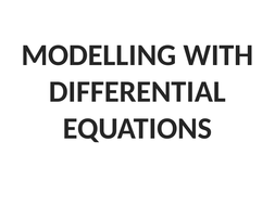 Further-Core-1-Modelling-with-differential-equations.pptx