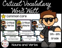 Critical Nouns & Verbs Vocabulary Word Wall {5th-8th Grade version}