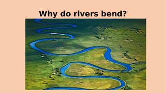 Why-do-rivers-bend.pptx
