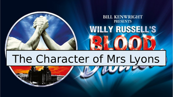 Blood Brother's- the character of Mrs Lyons