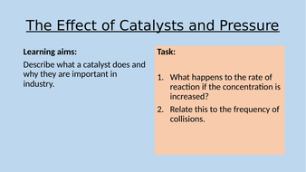 6---The-Effect-of-Catalysts-and-Pressure.pptx