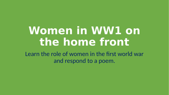 Women-in-WW1-on-the-home-front.pptx