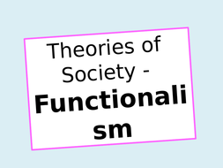 (20)-Theories-of-Society---Functionalism.pptx