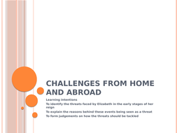 Edexcel 9-1 - Elizabeth - Challenges Home and Abroad