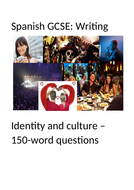 New Spanish GCSE: Identity and culture. 150-Word Questions Booklet (Higher writing)