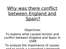 why-was-there-conflict-between-England-and-Spain.ppt