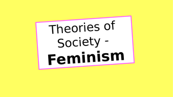 (32---33)-Theories-of-Society---Feminism.pptx