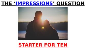 EDUQAS 'IMPRESSIONS' - STARTER FOR TEN by David Nicholls (GCSE English Language reading exam)
