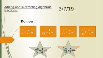 Introduction to algebraic fractions.