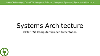 OCR GCSE Computer Science Systems Architecture Presentation