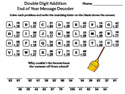 Double Digit Addition With Regrouping End of Year Math Activity: Message Decoder